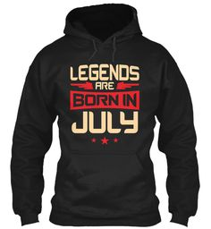 07 Legends Are Born In July