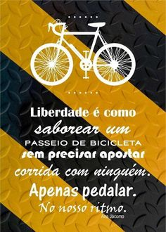 Liberdade é como saborear um Frases Biker, Mtb, Bike Pedals, Lovers Quotes, New Motorcycles, Lyric Quotes, Cycling, Words, Pilates
