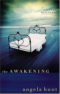 The Awakening - Angela Hunt