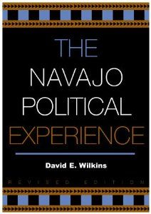 Wilkins, David Eugene, ed. The Navajo political experience. Rowman & Littlefield, 2003.