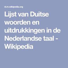 Lijst van Duitse woorden en uitdrukkingen in de Nederlandse taal - Wikipedia