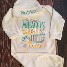 Even Miracles take a little time. This can be done gender neutral as shown or customized for a boy or girl. Would make an adorable twins set as well.