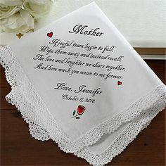 "This is so beautiful and such a great gift idea for the mother of the bride and groom ... it's a Personalized Wedding Handkerchief that says ""If joyful tears begin to fall, wipe them away and instead recall, the love and laughter we share together, and how much you mean to me forever."" It's only $12.95 at Personalization Mall (personalization free) and comes in 3 different designs! #Wedding"