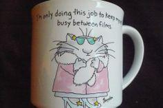 Cat, Movie Star Coffee Mug by Sandra Boynton, I'm Only Doing This Job to Keep Myself Busy Between Films  #cats #coffeemug #boynton