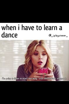 When I have to learn new dances pll pretty little liars Ashley bentsen cheer dance haha I can relate All Star Cheer, Good Cheer, Cheer Funny, Dance Memes, Gymnastics Quotes, Awkward Funny, Cheer Dance, Cheer Pictures, On Repeat