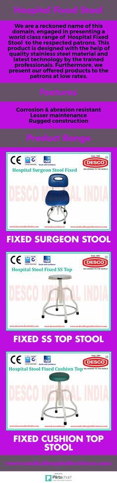 We are a reckoned name of this domain, engaged in presenting a world class range of  Hospital Fixed Stool  to the respected patrons.