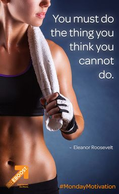 """You must do the thing you think you cannot do. Inspiration For The Day, Fitness Inspiration, Monday Motivation, Fitness Motivation, Healthy Energy Drinks, Pre Workout Supplement, Eleanor Roosevelt, How To Increase Energy, You Must"