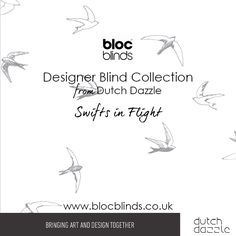 'Swifts in Flight' Designer Blind Fabric. Order Made to Measure Designer Blinds Online. Made in the UK. Award Winning Innovation. Be Inspired. www.blocblinds.co.uk