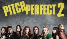 Contest: PITCH PERFECT 2 (2015) Blu-ray: The Bellas of Barden are Back
