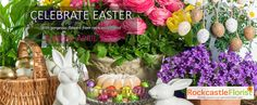 Easter Flowers, Easter Baskets