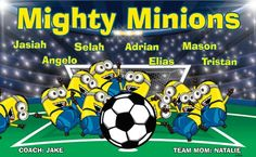 Mighty Minions B53045  digitally printed vinyl soccer sports team banner. Made in the USA and shipped fast by BannersUSA.  You can easily create a similar banner using our Live Designer where you can manipulate ALL of the elements of ANY template.  You can change colors, add/change/remove text and graphics and resize the elements of your design, making it completely your own creation.