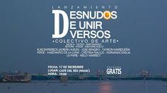 """DEC 17 Lanzamiento del colectivo cultural """"Desnudos De Unir Versos"""""""