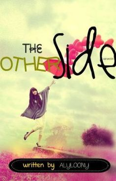 """""""The Other Side - Chapter by alyloony - """"In every love story, there is always this antagonist who will ruin everything and will do anything j…"""" Popular Wattpad Stories, Wattpad Books, The Other Side, Do Anything, Ruin, Love Story, Writing, Reading, Life"""
