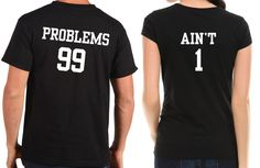 Problems 99 Aint 1 Couple T-Shirt Funny Gift For Couple Tshirt Shirt Tee by artsyfartsytees on Etsy https://www.etsy.com/listing/176242468/problems-99-aint-1-couple-t-shirt-funny