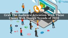 Grab The Audience Attention With These Classy Web Design Trends of 2020 Audiences today love uncluttered and intuitive websites with a splash of vibrant colours accompanied by breathtaking user. Web Design Agency, Web Design Trends, Web Design Company, Digital Media, Toronto, Digital Marketing, Vibrant Colors, Classy, Website