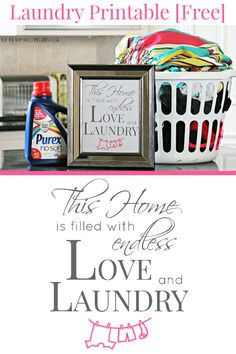 """Laundry Printable [Free] - """"This home is filled with endless love and laundry."""""""