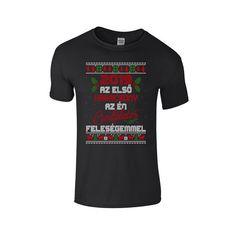 Akkor mutasd meg mindenkinek! Válassz karácsonyi témájú pólóink közül! #karácsony #karácsonyipóló #póló Mens Tops, T Shirt, Fashion, Supreme T Shirt, Moda, Tee Shirt, Fashion Styles, Fashion Illustrations, Tee