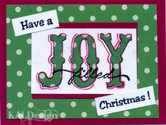 A new card by DTM Karen Lambert. Paper pieced Joy stamp, filled, and bits and pieces from our Have a TEXAS-size Christmas Stamp.
