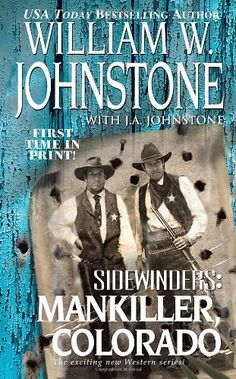 Mankiller, Colorado (Sidewinders, No. 4) by William W. Johnstone http://www.amazon.com/dp/0786021233/ref=cm_sw_r_pi_dp_k9Hfwb1GKY9XR