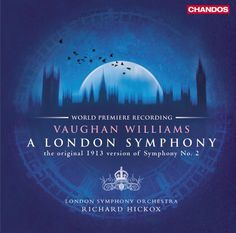 London Symphony Orchestra - Vaughan Williams: A London Symphony