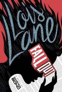 You have no idea. This is Gwenda Bond's Lois Lane: Fallout . Lois Lane has been to more schools than she. Ya Books, Books To Read, Teen Books, Reading Books, Reading Lists, Book Lists, Comic Books, Fallout Book, Clark Kent Lois Lane