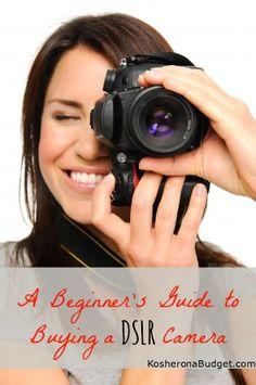 A Beginners Guide to Buying a DSLR Camera | KosherOnABudget.com