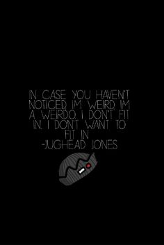 Made myself a Jughead Jones Quote wallpaper! Completely in love with it!!