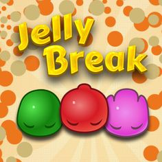 Jelly Break Game - ArcadeHole.com