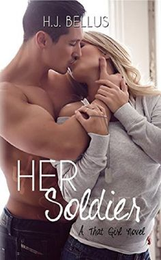 Tangled Hearts and Boxer Briefs: HER SOLDIER by H.J. Bellus