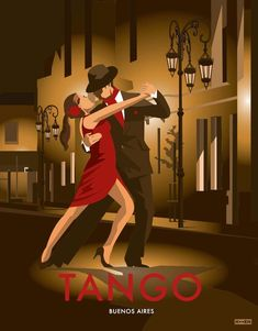 Shop posters inspired by the landscapes that lie in the remote latitudes of the far south, and the neighbourhoods of Buenos Aires. Tango Art, Tango Dancers, Dance Paintings, Art Deco Illustration, Art Deco Posters, Argentine Tango, Vintage Travel Posters, Poster Vintage, Vintage Art