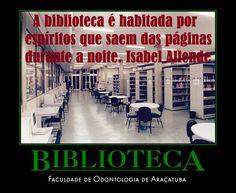 A biblioteca é habitada por espíritos que saem das páginas durante a noite. Isabel Allende