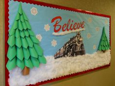 Polar Express Bulletin Board with 3-D trees-my best yet! More