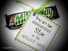 One of my favorite ways to send a little note is with a simple saying and candy. For some reason candy and a note really does say a lot......