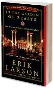 In the Garden of Beasts by the author of The Devil in the White City was one of last year's Chautauqua Literary Circle must read books.  It is an amazing true story of America's ambassador to Hitler's Germany.