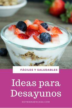 Ideas para desayunos saludables, ricos y fáciles de hacer => Haz PIN para guardar, no te lo puedes perder :)