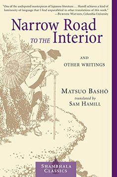 Narrow Road to the Interior (Shambhala Centaur Editions) by [Basho, Matsuo]