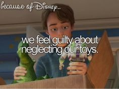 Because of Disney, we feel guilty about neglecting our toys. It's true I definitely feel guilty 😂 Disney child Disney Pixar, Disney Nerd, Disney And Dreamworks, Disney Love, Disney Magic, Walt Disney, Dreamworks Movies, Punk Disney, Disney Bounding
