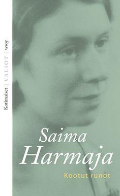 Saima Harmaja: Kootut runot