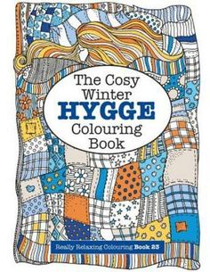 The Hygge Colouring Book. Light the fire, burn the candles, grab yourself a snuggly blanket and get yourself all lovely and cosy this winter - it's time to bring some hygge into your life! What better way to while away a few relaxing hours than with this lovely Hygge colouring book, full of gorgeous designs to colour and keep.