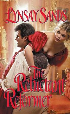 The Reluctant Reformer - Lynsay Sands Historical Romance Novels, Paranormal Romance Books, Great Books, My Books, Lynsay Sands, Book Sites, Books To Read Online, Bestselling Author, Lady