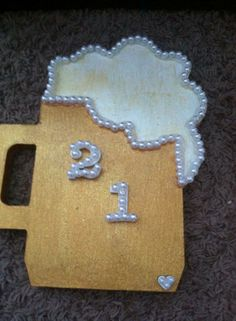 This is the paddle I made my big when she turned 21!! #dphie #groch1tl