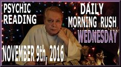 A Tarot Card Reading and a little Spiritual Strangeness to start you day. Today is Wednesday November 9th, 2016. The Mourning After.