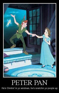 Peter Pan snatchin' yo people up