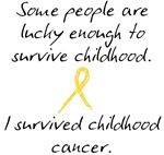 Childhood Cancer Survivor - apparel and gifts