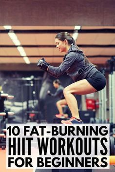 Whether you work out at home or at the gym, these HIIT workouts for beginners will help you burn more calories in less time. A combination of cardio, weights, and quick, effective exercises, we've rounded up 10 fat burning high intensity interval training