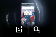 OnePlus 3 spreads to the conventional UK retail channel with O2 exclusivity