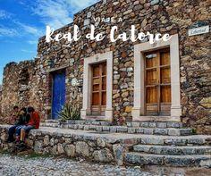 Viaje a Real de Catorce (San Luis Potosí, México)