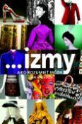 Kniha Izmy - Ako rozumieť móde