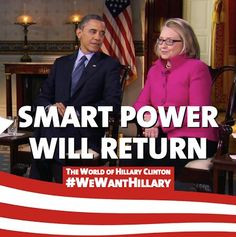 We Want Hillary Clinton for President 2016.