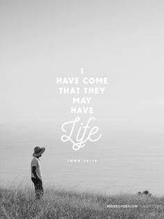 I have come that they may have life  - John 10:10  #30DaysOfBibleLettering